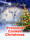 Pressure Cooker Christmas
